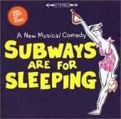 Subways_Are_For_Sleeping_(original_cast_recording_-_album_cover)