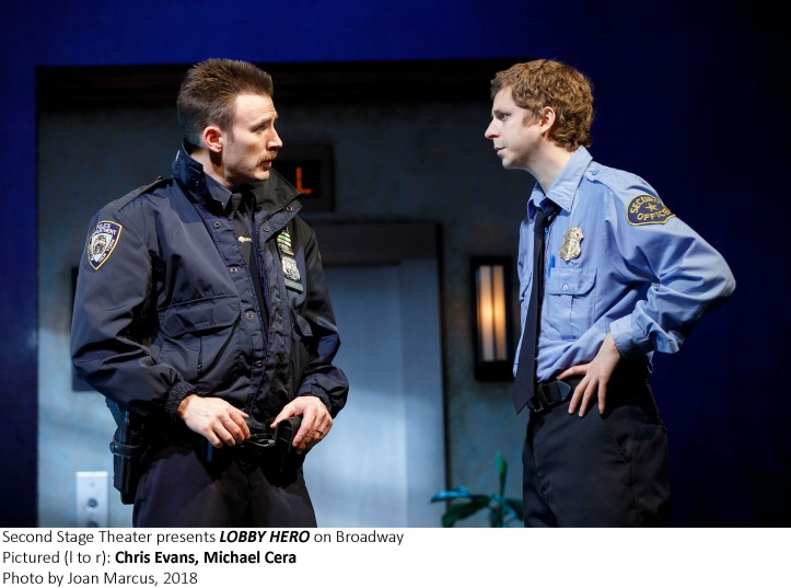 LOBBY HERO  By KENNETH LONERGAN Directed by TRIP CULLMAN With MICHAEL CERA, CHRIS EVANS, BRIAN TYREE HENRY, BEL POWLEY